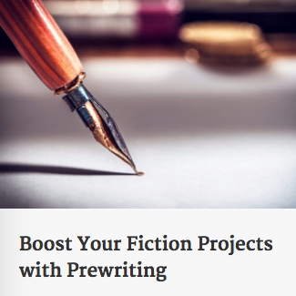 Boost Your Fiction Projects with Prewriting