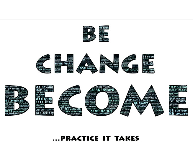be change become practice