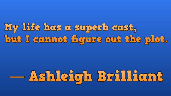 Ashleigh Brilliant cast plot slide png