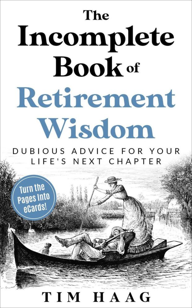 book cover for The Incomplete Book of Retirement Wisdom